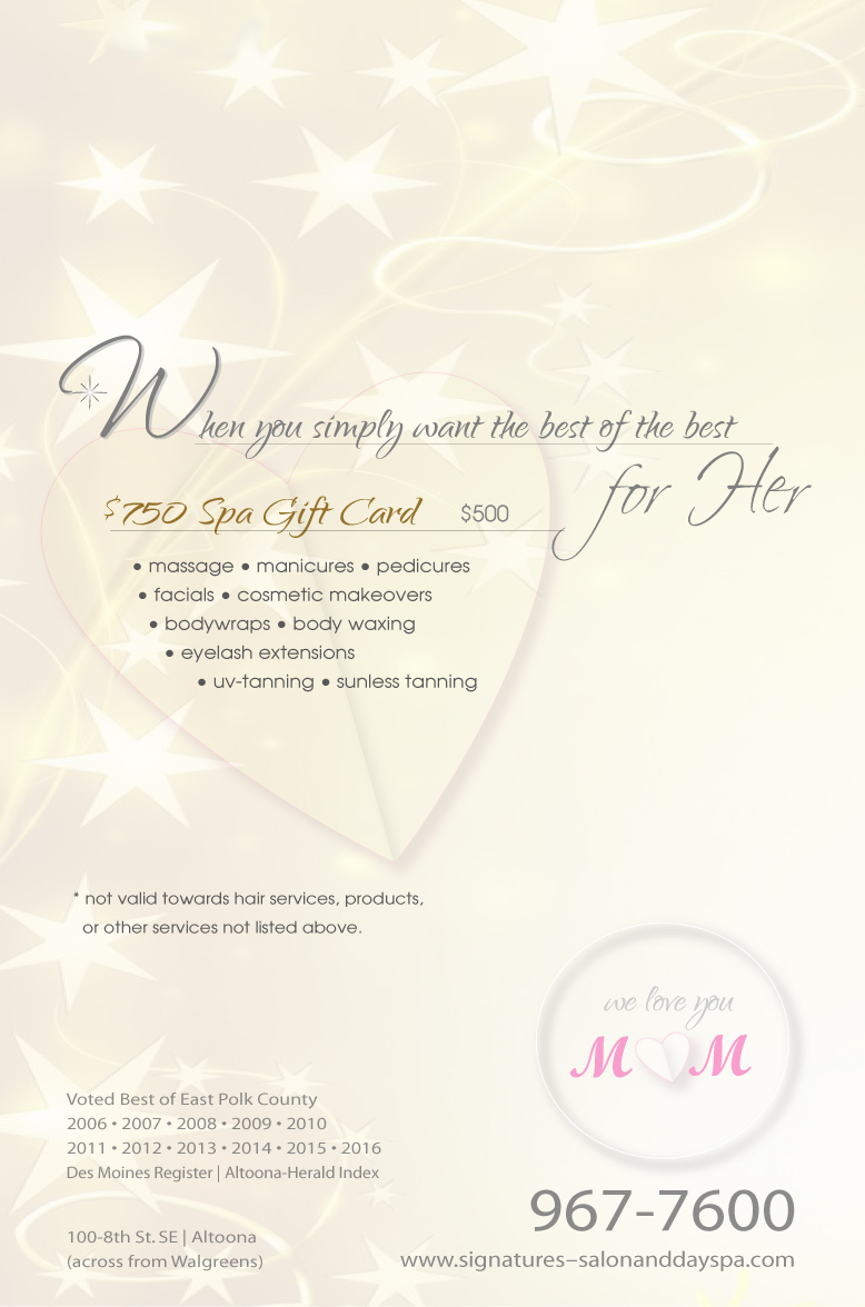 Mother's Day   Signatures Salon and Day Spa   Altoona, IA